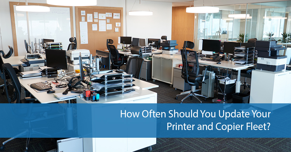 how-often-should-you-update-your-printer-and-copier-fleet-2